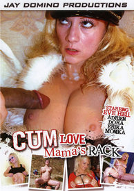 Cum Love Mamas Rack