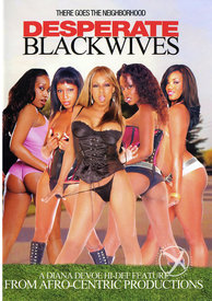 Desperate Black Wives