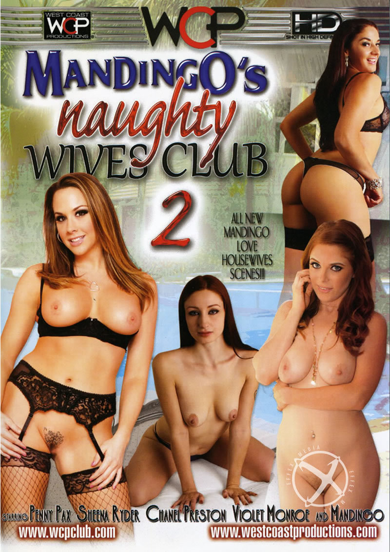 Mandingo Naughty Wives Club 02